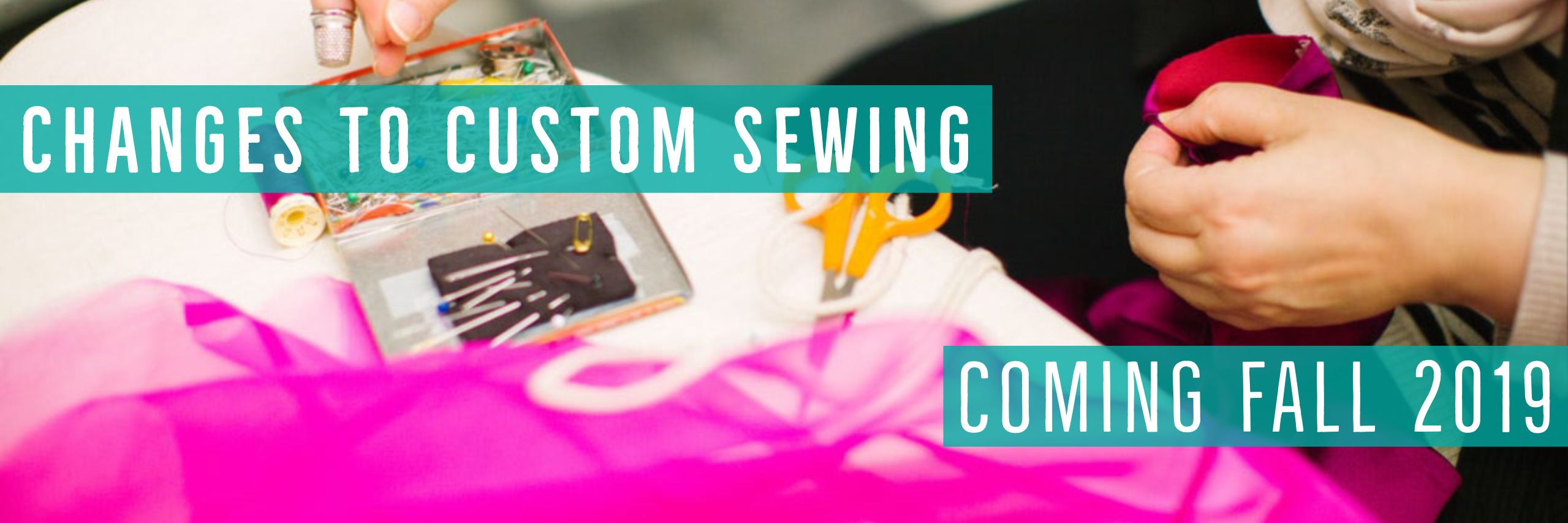 Changs to Custom Sewing Services - Fall 2019 - Stacey Sansom Designs