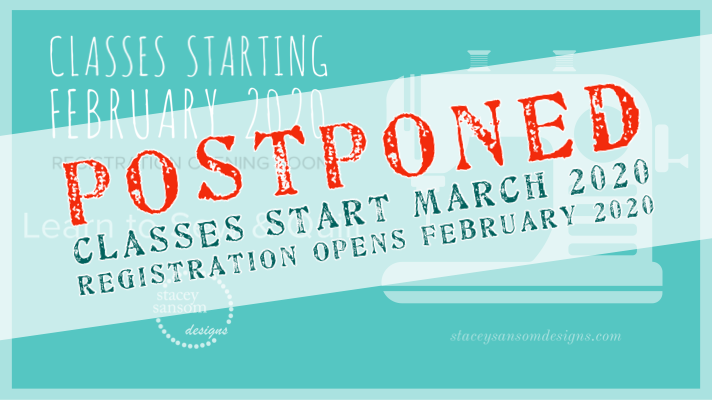 Sewing Lessons Start is Postponed | Stacey Sansom Designs