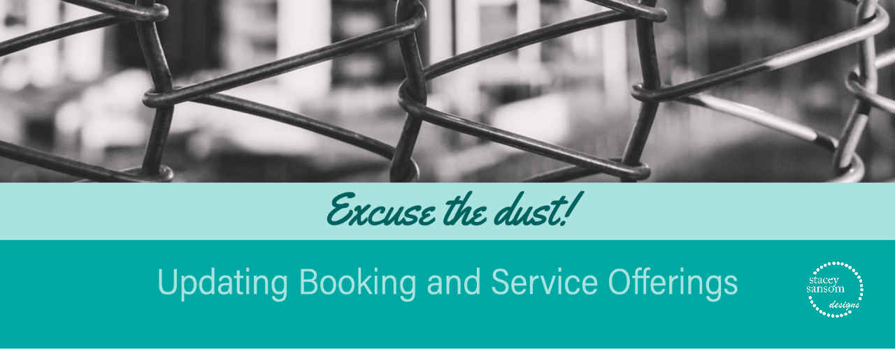 Updates to Booking and Services | Stacey Sansom Designs